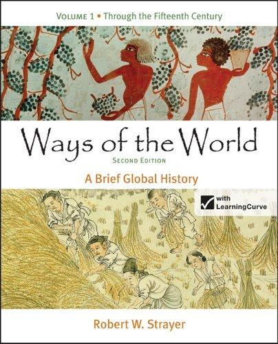 Ways of the World: A Brief Global History, Volume 1