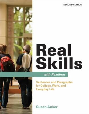 Real Skills with Readings: Sentences and Paragraphs for College, Work, and Everyday Life