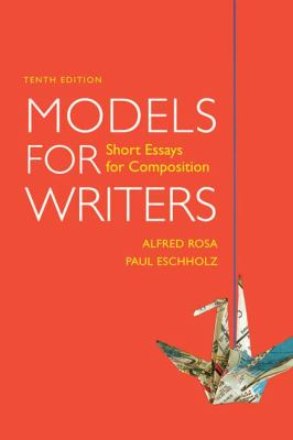 models for writers short essays for composition 12th edition