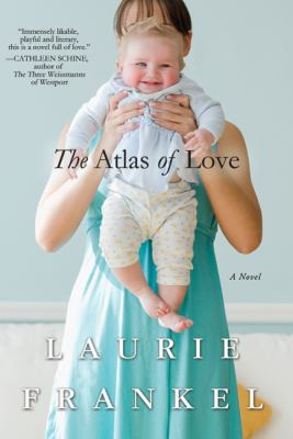 Atlas of Love : A Novel