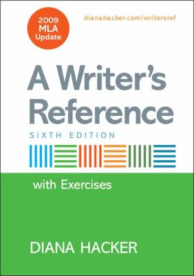 Writer's Reference with Integrated Exercises with 2009 MLA Update