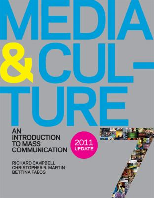 Media and Culture 7e with 2011 Update: An Introduction to Mass Communication