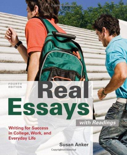 Real Essays with Readings: Writing for Success in College, Work, and Everyday Life