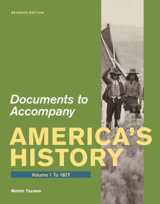 documents for america39s history volume 1 to 1877 7th With documents for america s history volume 1