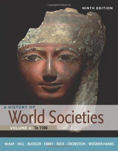 A History of World Societies, Volume A: To 1500