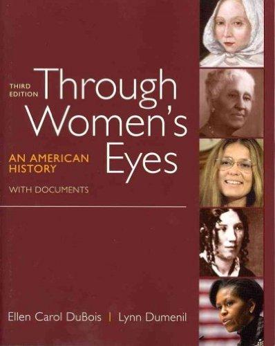 [ Through Women's Eyes: An American History with Documents[ THROUGH WOMEN'S EYES: AN AMERICAN HISTORY WITH DOCUMENTS ] By DuBois, Ellen Carol ( Author )Jan-05-2012 Paperback