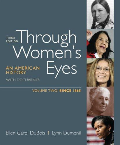 Through Women's Eyes, Volume 2: Since 1865: An American History with Documents