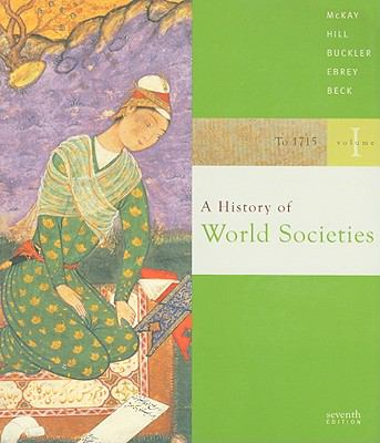A History of World Societies: Volume 1: To 1715
