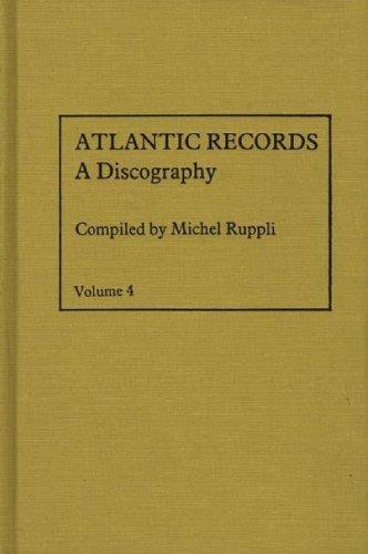 Atlantic Records, A Discography (Volume 4)