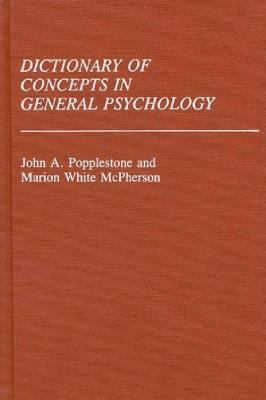 Dictionary of Concepts in General Psychology