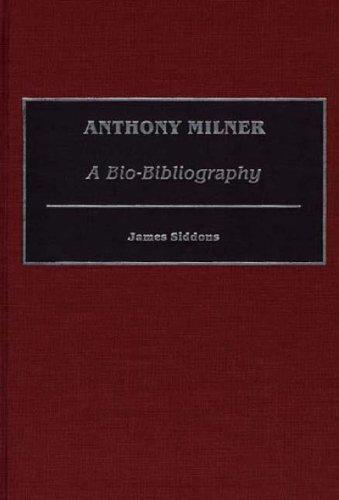 Anthony Milner: A Bio-Bibliography (Bio-Bibliographies in Music)