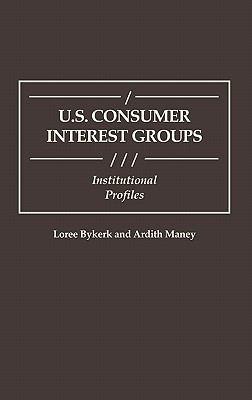 U.S. Consumer Interest Groups Institutional Profiles