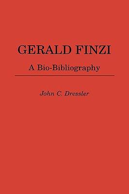 Gerald Finzi A Bio-Bibliography