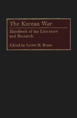 Korean War Handbook of the Literature and Research