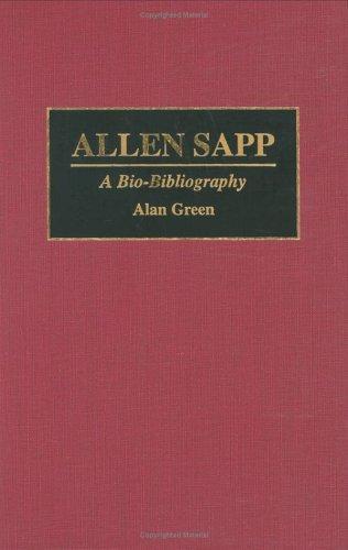 Allen Sapp: A Bio-Bibliography (Bio-Bibliographies in Music)