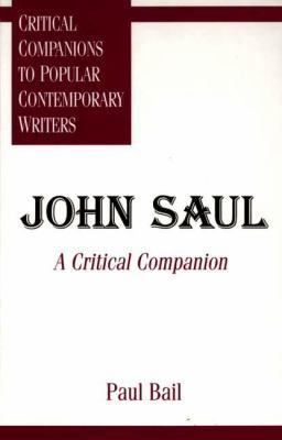 John Saul A Critical Companion