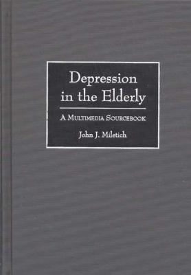 Depression in the Elderly A Multimedia Sourcebook