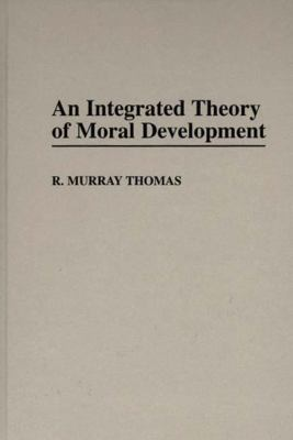 An Integrated Theory of Moral Development, Vol. 69