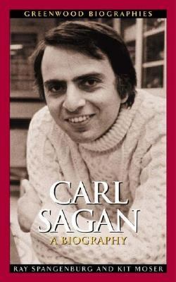 Carl Sagan A Biography