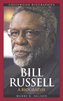 Bill Russell A Biography
