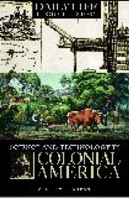 Science And Technology in Colonial America