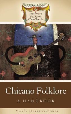 Chicano Folklore A Handbook