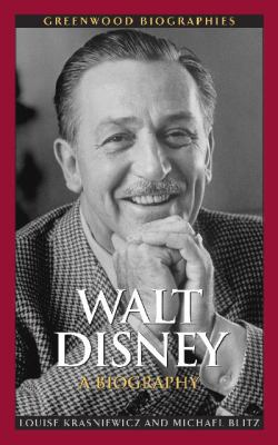 Walt Disney: A Biography (Greenwood Biographies)