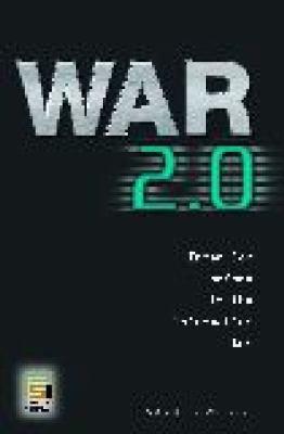 War 2.0: Irregular Warfare in the Information Age