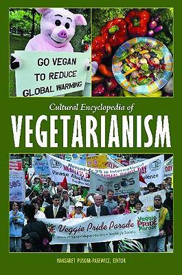 Cultural Encyclopedia of Vegetarianism