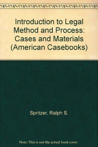 Berch, Berch and Spritzer's Introduction to Legal Method and Process, 2d (American Casebook Series)