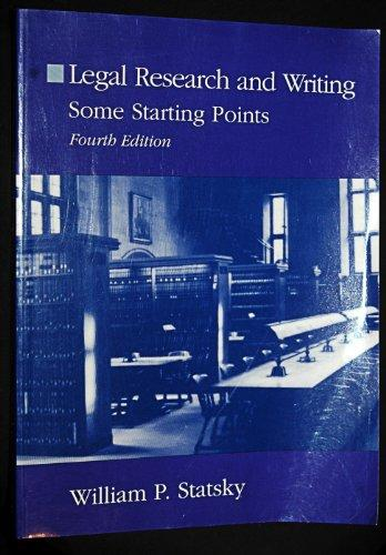 Legal Research and Writing: Some Starting Points