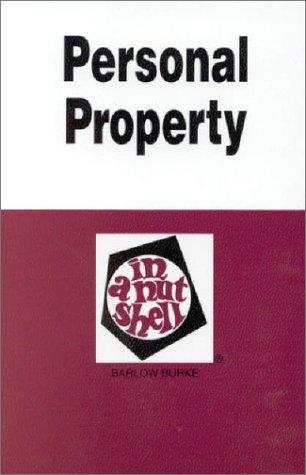 Personal Property in a Nutshell