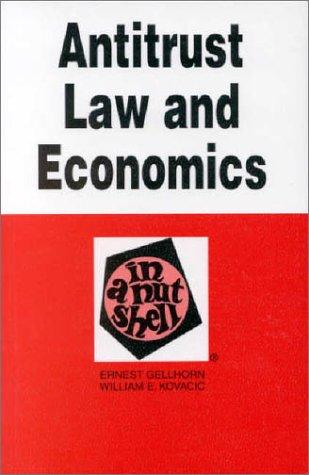 Antitrust Law and Economics in a Nutshell (Nutshell Series)
