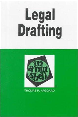 Legal Drafting: In a Nutshell (Nutshell Series)