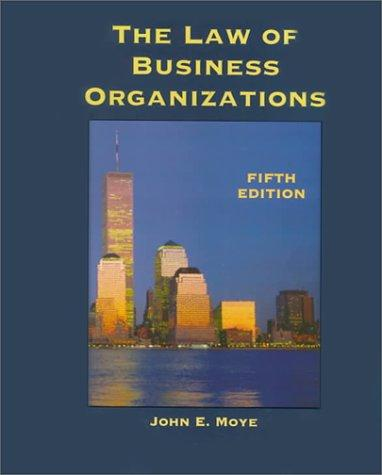 The Law of Business Organizations (West Legal Studies Series)