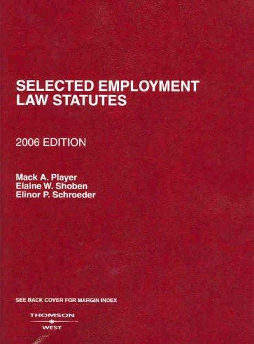 Selected Employment Law Statutes, 2006 Edition