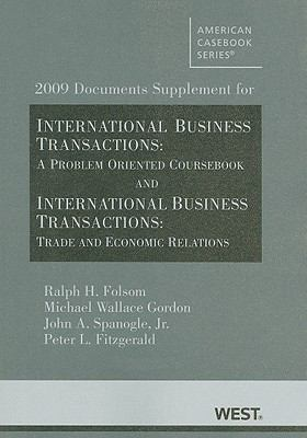 2009 Documents Supplement for International Business Transactions: A Problem-Oriented Coursebook and International Business Transactions: Trade and Economic Relations
