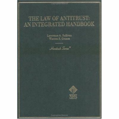Law of Antitrust An Integrated Handbook