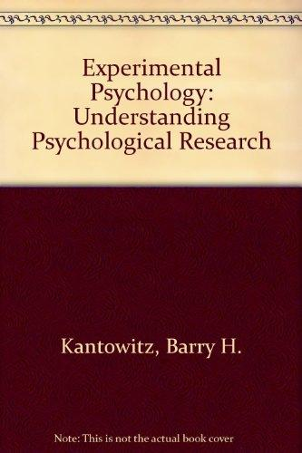 Experimental Psychology: Understanding Psychological Research