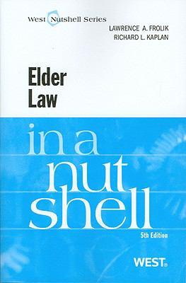 Elder Law in a Nutshell, 5th (Nutshell Series)