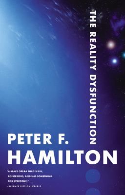 The Reality Dysfunction (The Night's Dawn Trilogy, Book 1)