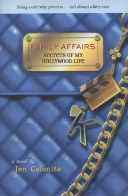 Secrets of My Hollywood Life: Family Affairs