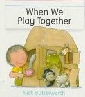 When We Play Together