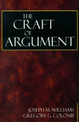 Craft of argument rent 9780321012647 032101264x for The craft of argument
