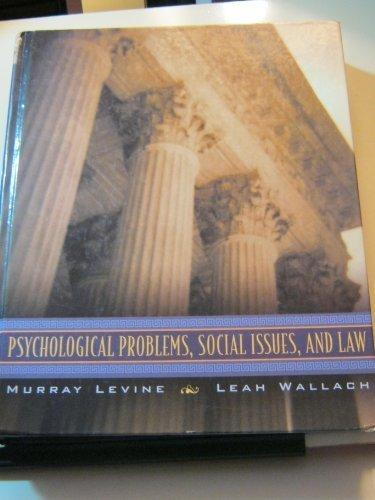 Psychogical Problems, Social Issues and Law