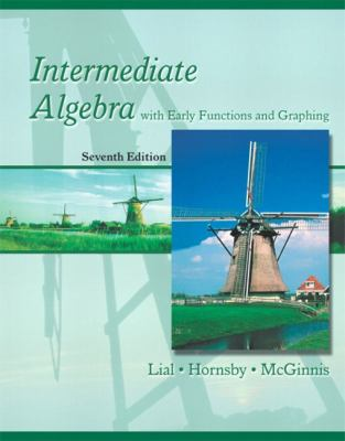 Intermediate Algebra With Early Functions and Graphing