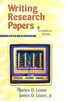writing research papers complete guide james d lester Writing research papers james lester - the definitive research paper guide, writing research papers combines a traditional and practical approach to the research.