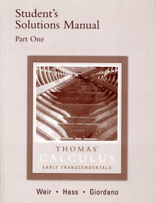 Thomas' Calculus Early Transcendentals: Student Solutions Manual - Thomas - Hardcover