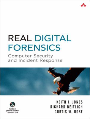 Real Digital Forensics Computer Security And Incident Response