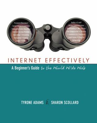 Internet Effectively A Beginner's Guide To The World Wide Web